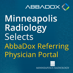 Minneapolis Radiology Associates Chooses AbbaDox Referring Physician Portal for Advanced Results Communications
