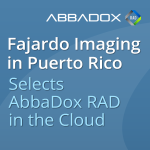 Puerto Rican Imaging Center Chooses a Full Range of IDS AbbaDox Rad Cloud Technology