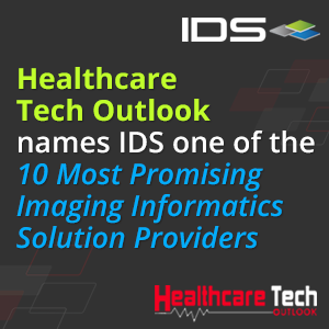 Healthcare Tech Outlook names IDS one of the 10 Most Promising Imaging Informatics Solution Providers